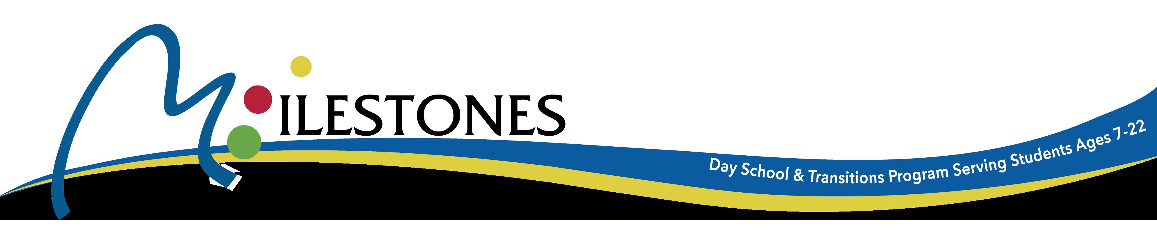 Milestones Day School